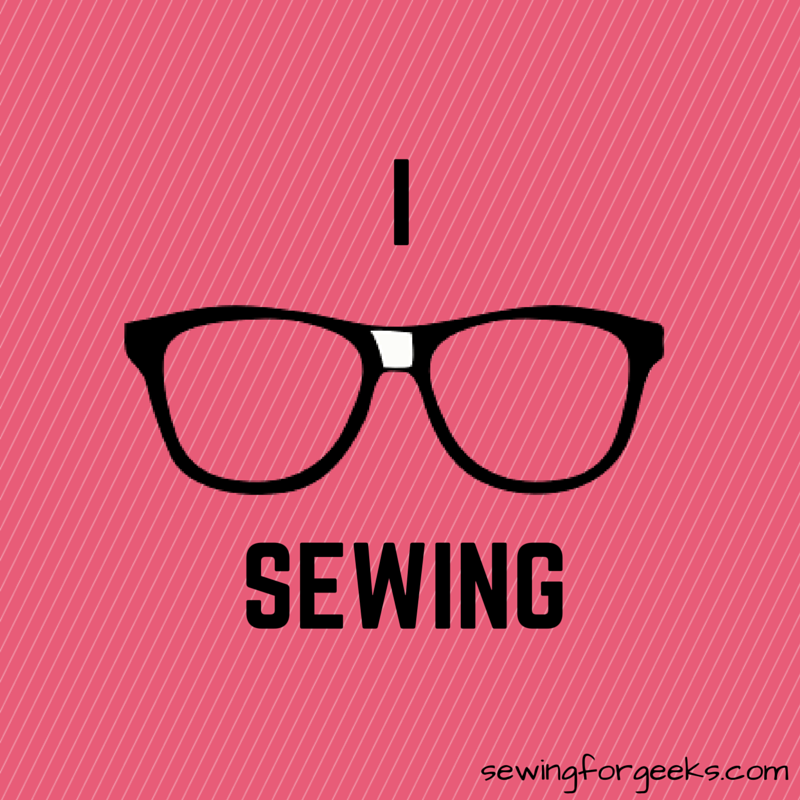 Sewing for Geeks